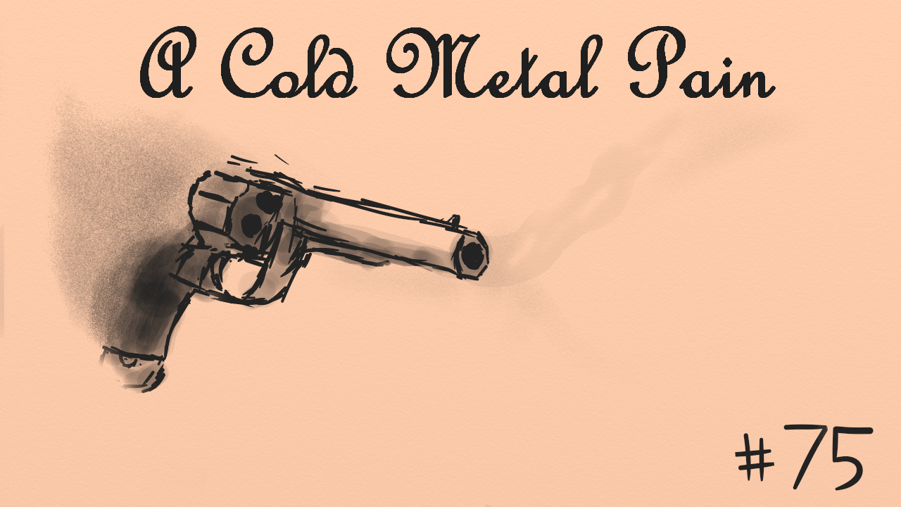 A Cold Metal Pain