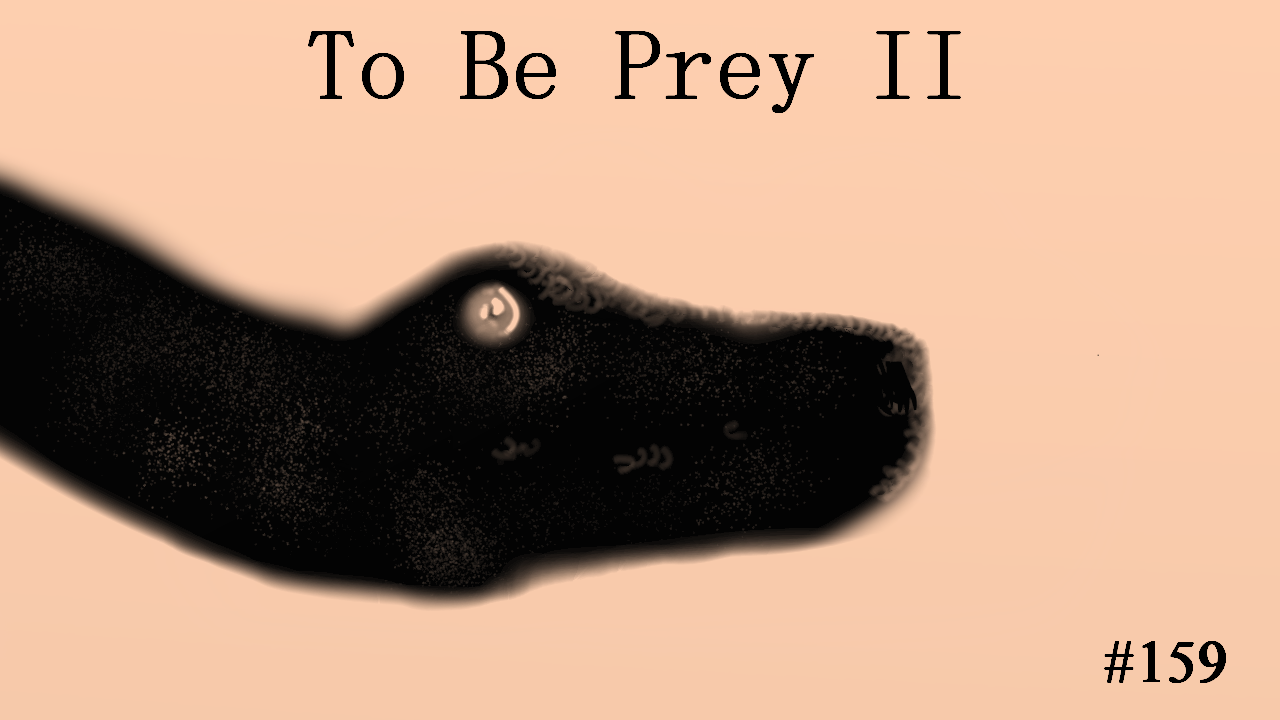 To Be Prey II