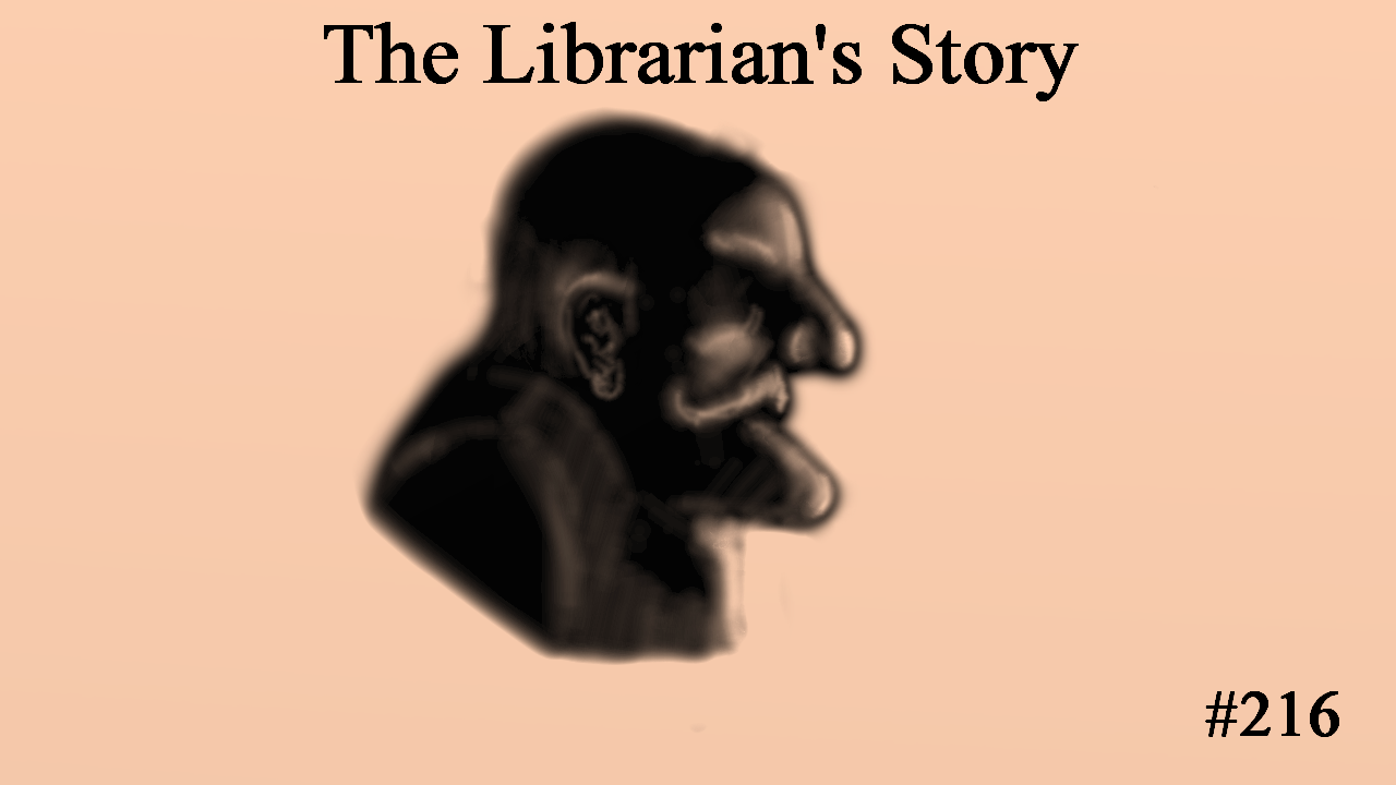 The Librarian's Story