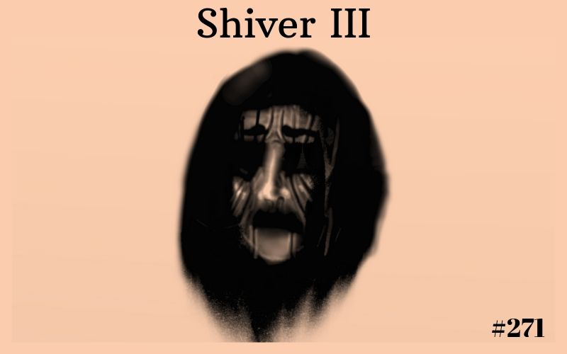 Shiver III, Short Story, The Penned Sleuth, Horror, Spooky, Suspense