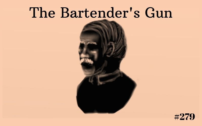 The Bartender's Gun, Short Story, Writing Prompt, The Penned Sleuth, Western, Adventure