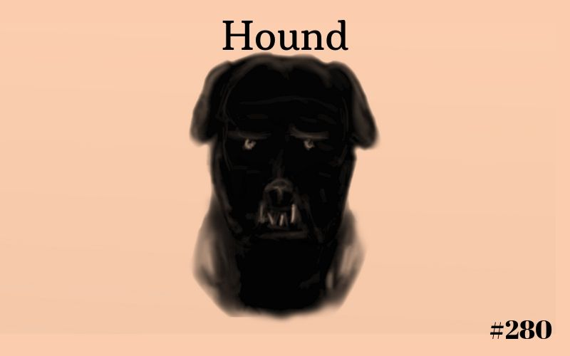 Hound, Short Story, The Penned Sleuth, Writing Prompt, Horror, Spooky, Drama