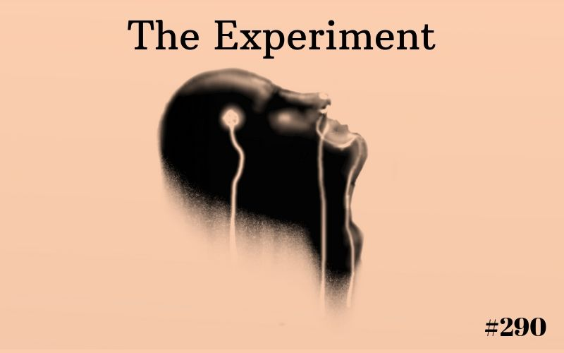 The Experiment, Short Story, Writing Prompt, The Penned Sleuth, Adventure, Suspense, Science Fiction