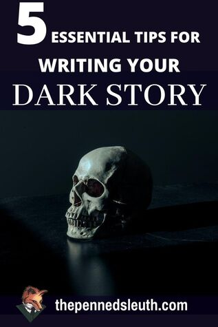 5 Essential Tips for Writing Your Dark Story, Matthew Dewey, The Penned Sleuth, Telling a terrifying tale presents its own set of challenges. You are charged to evoke fear of readers, who are notorious for expecting just about everything with their infernal imagination. You need to use unpredictability, believability and subversion of expectations not to make them laugh, but to make them shudder. To make a spike of a fear jolt through their spines with the story you have to tell them.  Here's how you make them tremble like a leaf!