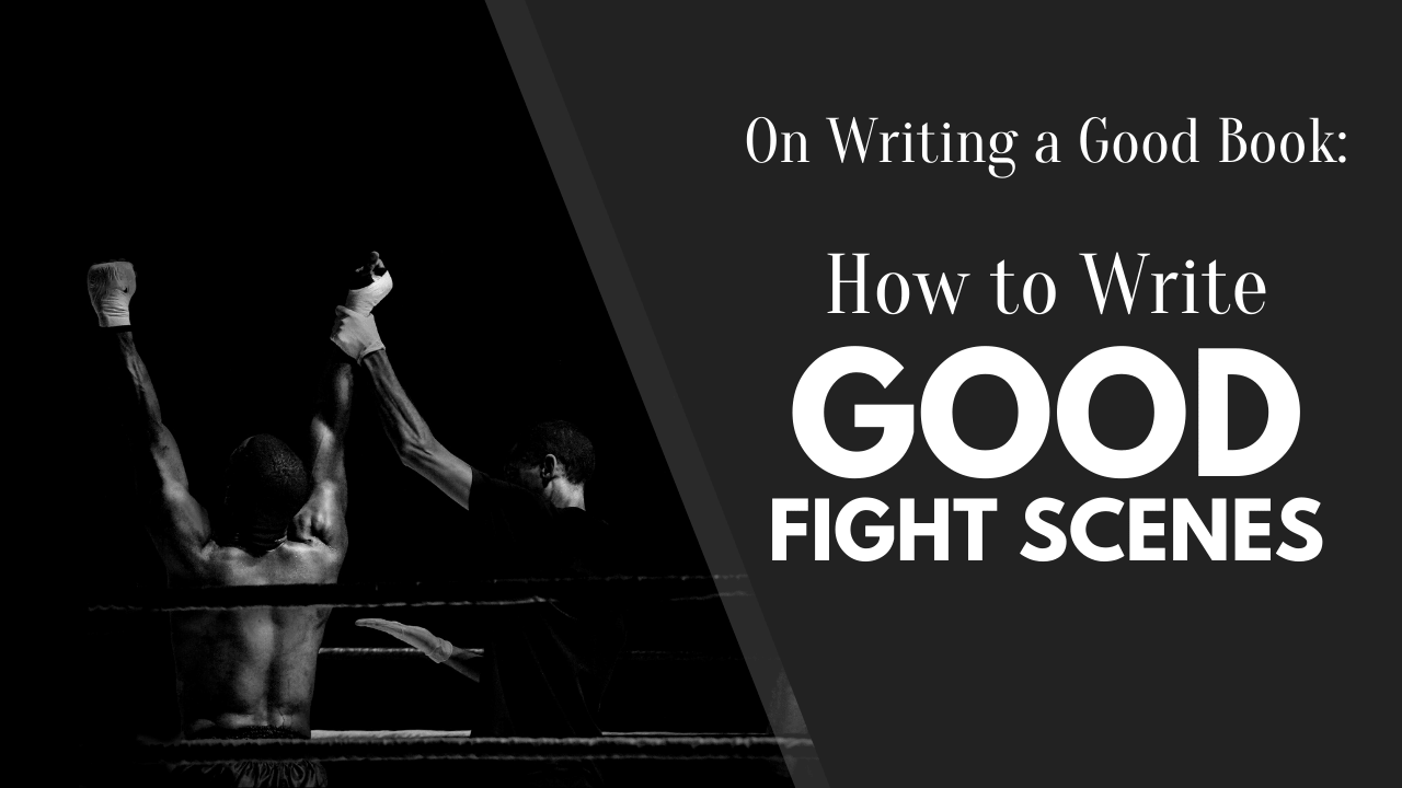 How to Write Good Fight Scenes, Writing a Good Book, Matthew Dewey, The Penned Sleuth, Ah, fight scenes. What is supposed to be exciting for the reader can turn out to be a difficult balancing act for the writer. In theory, a fight scene seems incredible, but on paper, it can easily be too short, or too long, or too detailed, or not detailed enough. In essence, most fight scenes today are written poorly, coming off as boring, confusing or not impactful.  Scary? Absolutely, but here's how to write them with ease!