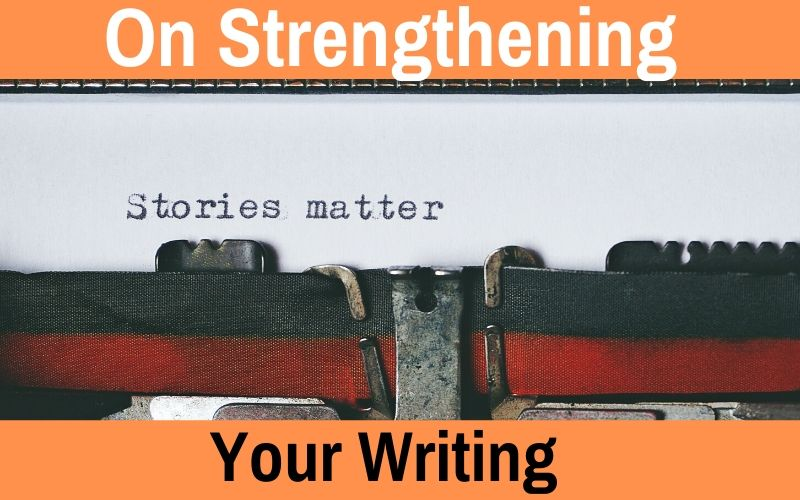 On Strengthening Your Writing, Matthew Dewey, The Penned Sleuth, Bad habits and weak words hold us back. We have ideas, dreams ready to be put on paper, but we find ourselves making the same mistakes. Our writing doesn't strike the right chords. Luckily, it isn't so difficult to fix those problems, break those habits and build an enjoyable novel or article.  Let's talk about that!