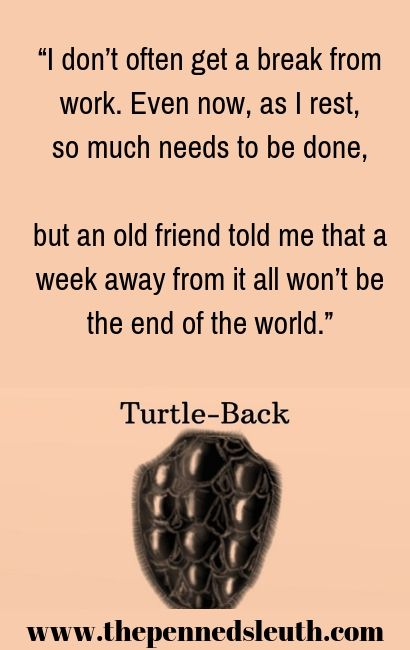 Turtle-Back, Short Story, The Penned Sleuth, Comedy, People. Fantasy