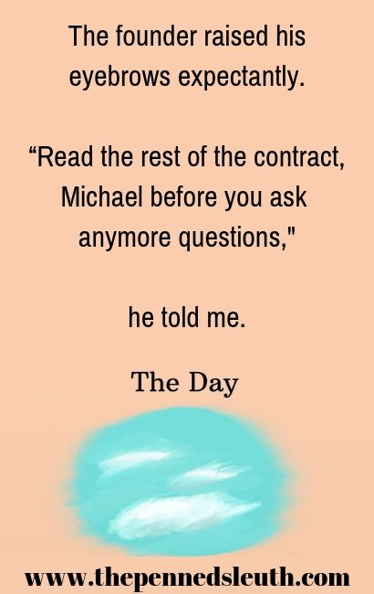 The Day, Short Story, The Penned Sleuth, Thoughts, Drama, People