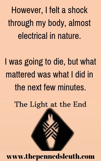 The Light at the End, Short Story, The Penned Sleuth, Action, Drama, Thoughts